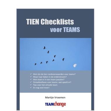 Tien checklists voor teams Martijn Vroemen Teamchan ge